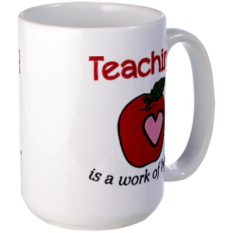 teaching_is_a_work_of_heart_mugs