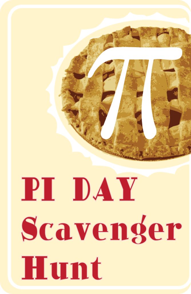 Pi Day Scavenger Hunt!