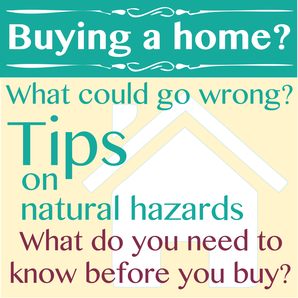 What do you need to know about natural hazards before you buy a home?