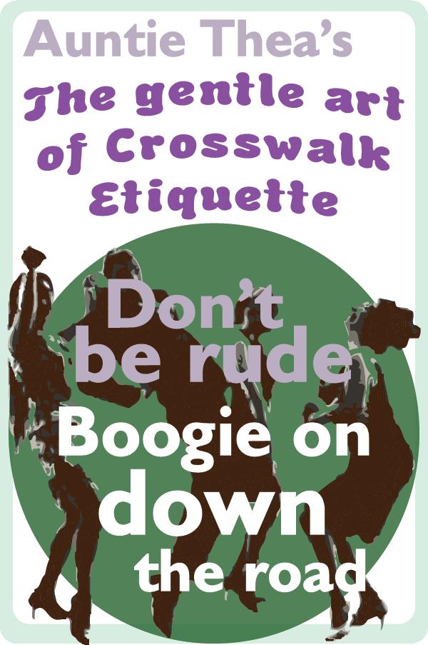 Auntie Thea Crosswalk Etiquette600x900